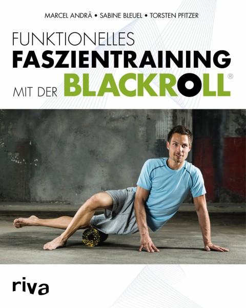 Funksjonell fasciatrening med BLACKROLL