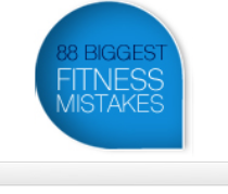 88 biggest fitness mistakes